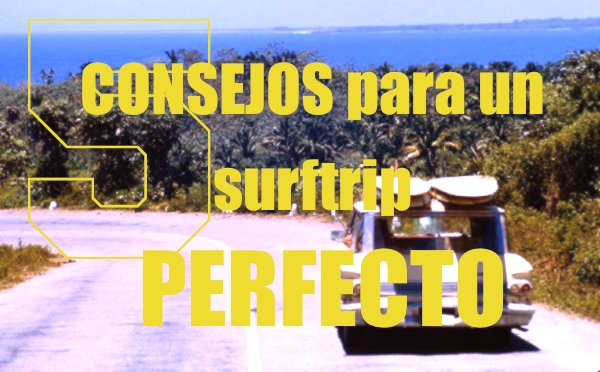 Surf trips consejos