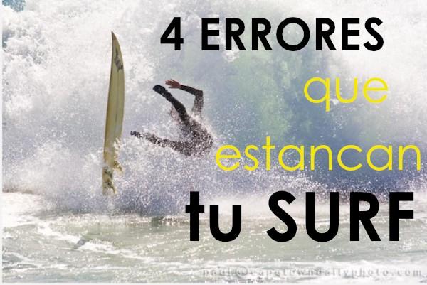 4 Errores Que Te Estancarán En Tu Surf
