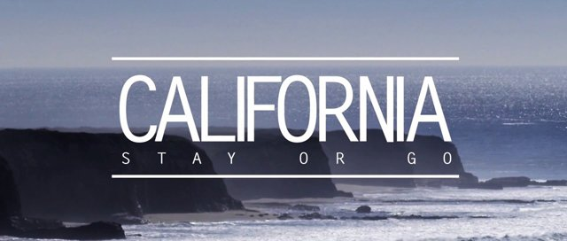 California stay or go