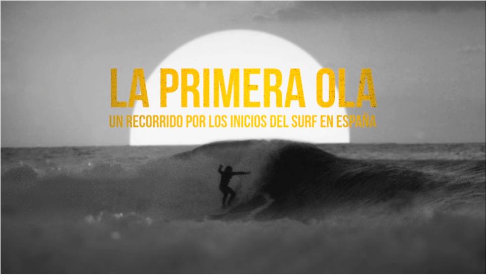 Un Film Sobre El Origen Del Surf En España